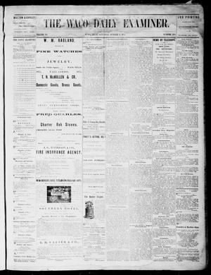 Primary view of object titled 'The Waco Daily Examiner. (Waco, Tex.), Vol. 3, No. 234, Ed. 1, Saturday, October 9, 1875'.