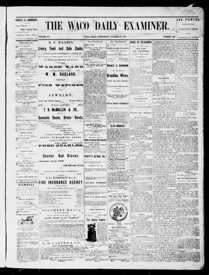 Primary view of object titled 'The Waco Daily Examiner. (Waco, Tex.), Vol. 3, No. 248, Ed. 1, Wednesday, October 27, 1875'.