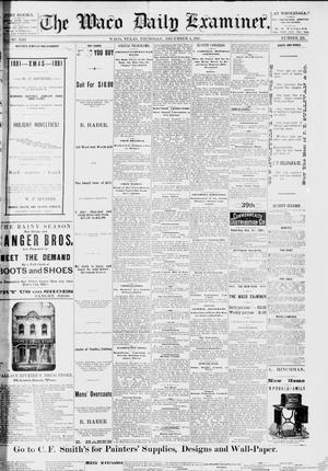 Primary view of object titled 'The Waco Daily Examiner. (Waco, Tex.), Vol. 13, No. 235, Ed. 1, Thursday, December 8, 1881'.