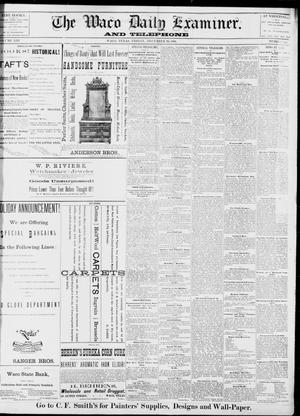 Primary view of object titled 'The Waco Daily Examiner. (Waco, Tex.), Vol. 13, No. 241, Ed. 1, Friday, December 16, 1881'.