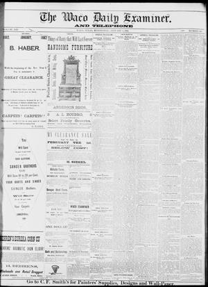 Primary view of object titled 'The Waco Daily Examiner. (Waco, Tex.), Vol. 13, No. 258, Ed. 1, Wednesday, January 4, 1882'.