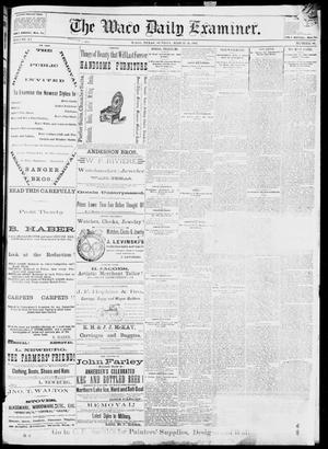 Primary view of object titled 'The Waco Daily Examiner. (Waco, Tex.), Vol. 15, No. 80, Ed. 1, Sunday, March 19, 1882'.