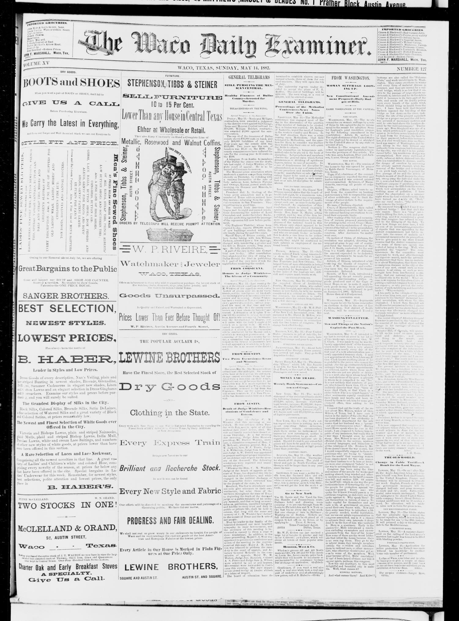 The Waco Daily Examiner. (Waco, Tex.), Vol. 15, No. 127, Ed. 1, Sunday, May 14, 1882                                                                                                      [Sequence #]: 1 of 4