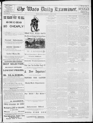 Primary view of object titled 'The Waco Daily Examiner. (Waco, Tex.), Vol. 15, No. 145, Ed. 1, Sunday, June 4, 1882'.