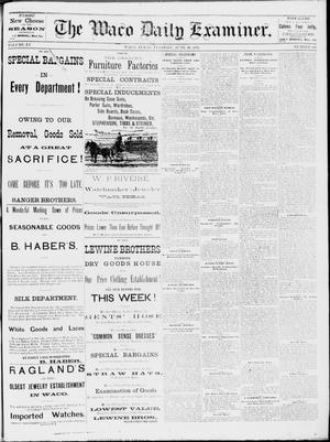 Primary view of object titled 'The Waco Daily Examiner. (Waco, Tex.), Vol. 15, No. 158, Ed. 1, Tuesday, June 20, 1882'.