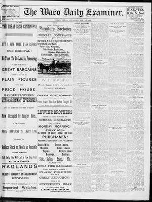 Primary view of object titled 'The Waco Daily Examiner. (Waco, Tex.), Vol. 15, No. 178, Ed. 1, Thursday, July 13, 1882'.