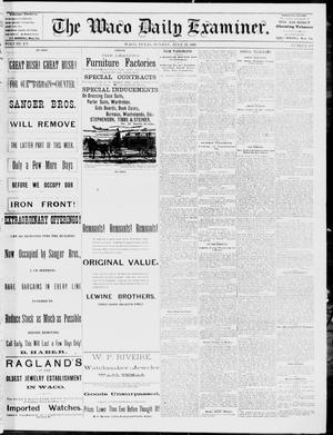 Primary view of object titled 'The Waco Daily Examiner. (Waco, Tex.), Vol. 15, No. 187, Ed. 1, Sunday, July 23, 1882'.