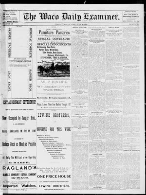 Primary view of object titled 'The Waco Daily Examiner. (Waco, Tex.), Vol. 15, No. 193, Ed. 1, Sunday, July 30, 1882'.
