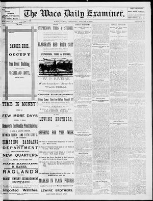 Primary view of object titled 'The Waco Daily Examiner. (Waco, Tex.), Vol. 15, No. 202, Ed. 1, Thursday, August 10, 1882'.