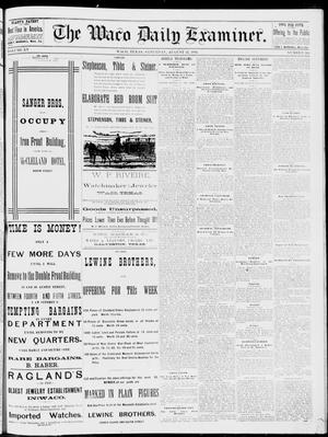 Primary view of object titled 'The Waco Daily Examiner. (Waco, Tex.), Vol. 15, No. 204, Ed. 1, Saturday, August 12, 1882'.