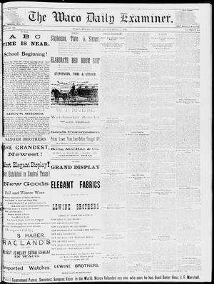 Primary view of object titled 'The Waco Daily Examiner. (Waco, Tex.), Vol. 15, No. 235, Ed. 1, Sunday, September 17, 1882'.