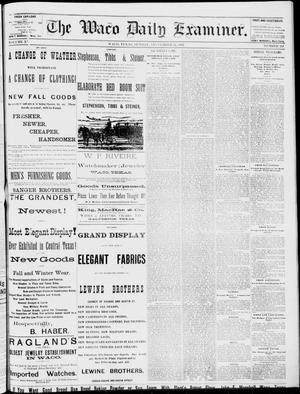 Primary view of object titled 'The Waco Daily Examiner. (Waco, Tex.), Vol. 15, No. 241, Ed. 1, Sunday, September 24, 1882'.