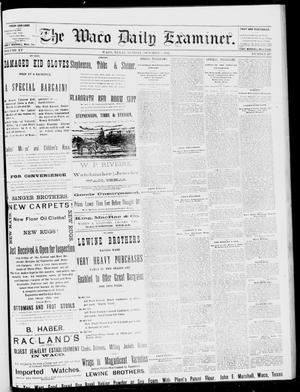 Primary view of object titled 'The Waco Daily Examiner. (Waco, Tex.), Vol. 15, No. 247, Ed. 1, Sunday, October 1, 1882'.
