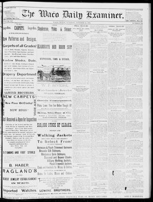 Primary view of object titled 'The Waco Daily Examiner. (Waco, Tex.), Vol. 15, No. 254, Ed. 1, Tuesday, October 10, 1882'.