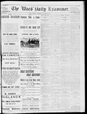 Primary view of object titled 'The Waco Daily Examiner. (Waco, Tex.), Vol. 15, No. 264, Ed. 1, Saturday, October 21, 1882'.