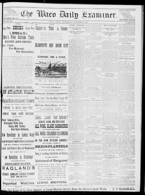Primary view of object titled 'The Waco Daily Examiner. (Waco, Tex.), Vol. 15, No. 267, Ed. 1, Wednesday, October 25, 1882'.