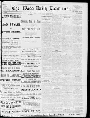 Primary view of object titled 'The Waco Daily Examiner. (Waco, Tex.), Vol. 15, No. 275, Ed. 1, Saturday, November 4, 1882'.