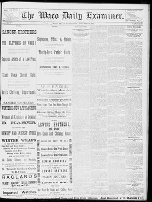 Primary view of object titled 'The Waco Daily Examiner. (Waco, Tex.), Vol. 15, No. 278, Ed. 1, Wednesday, November 8, 1882'.
