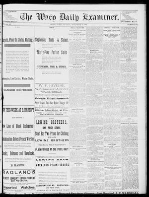 Primary view of The Waco Daily Examiner. (Waco, Tex.), Vol. 15, No. 282, Ed. 1, Sunday, November 12, 1882