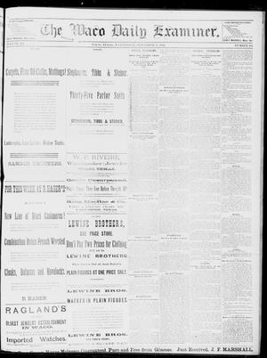 Primary view of object titled 'The Waco Daily Examiner. (Waco, Tex.), Vol. 15, No. 284, Ed. 1, Wednesday, November 15, 1882'.