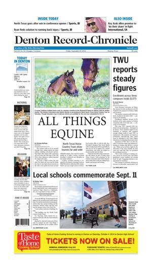 Primary view of Denton Record-Chronicle (Denton, Tex.), Vol. 111, No. 41, Ed. 1 Friday, September 12, 2014