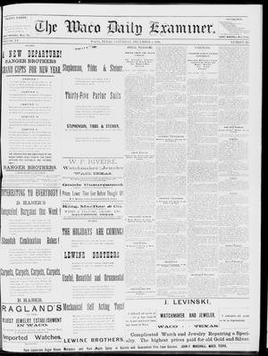 Primary view of object titled 'The Waco Daily Examiner. (Waco, Tex.), Vol. 15, No. 305, Ed. 1, Saturday, December 9, 1882'.
