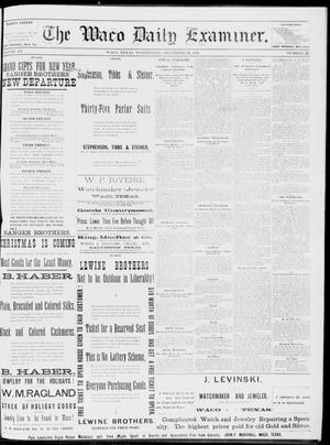 Primary view of object titled 'The Waco Daily Examiner. (Waco, Tex.), Vol. 15, No. 308, Ed. 1, Wednesday, December 13, 1882'.