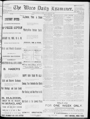 Primary view of object titled 'The Waco Daily Examiner. (Waco, Tex.), Vol. 15, No. 324, Ed. 1, Sunday, December 31, 1882'.