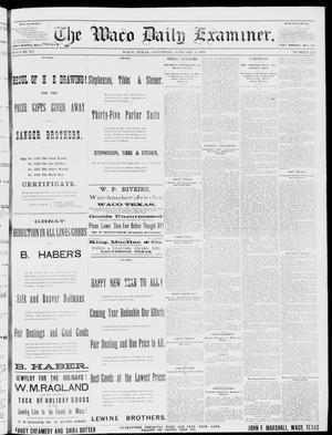 Primary view of object titled 'The Waco Daily Examiner. (Waco, Tex.), Vol. 15, No. 329, Ed. 1, Saturday, January 6, 1883'.