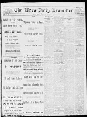 Primary view of object titled 'The Waco Daily Examiner. (Waco, Tex.), Vol. 15, No. 331, Ed. 1, Tuesday, January 9, 1883'.