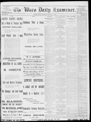 Primary view of object titled 'The Waco Daily Examiner. (Waco, Tex.), Vol. 15, No. 336, Ed. 1, Sunday, January 14, 1883'.