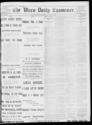 Primary view of object titled 'The Waco Daily Examiner. (Waco, Tex.), Vol. 15, No. 338, Ed. 1, Wednesday, January 17, 1883'.