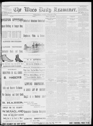 Primary view of object titled 'The Waco Daily Examiner. (Waco, Tex.), Vol. 15, No. 342, Ed. 1, Sunday, January 21, 1883'.