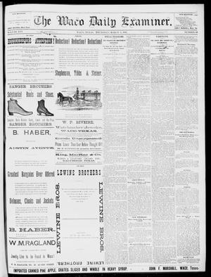 Primary view of object titled 'The Waco Daily Examiner. (Waco, Tex.), Vol. 16, No. 63, Ed. 1, Thursday, March 1, 1883'.