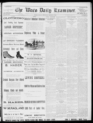 Primary view of object titled 'The Waco Daily Examiner. (Waco, Tex.), Vol. 16, No. 69, Ed. 1, Thursday, March 8, 1883'.