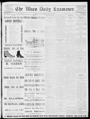 Primary view of object titled 'The Waco Daily Examiner. (Waco, Tex.), Vol. 16, No. 76, Ed. 1, Friday, March 16, 1883'.