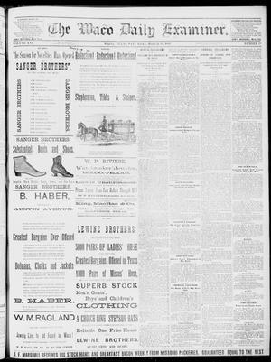 Primary view of object titled 'The Waco Daily Examiner. (Waco, Tex.), Vol. 16, No. 77, Ed. 1, Saturday, March 17, 1883'.