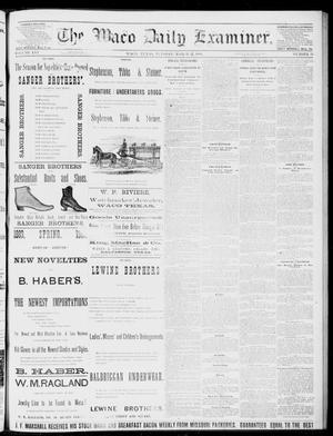 Primary view of object titled 'The Waco Daily Examiner. (Waco, Tex.), Vol. 16, No. 79, Ed. 1, Tuesday, March 20, 1883'.