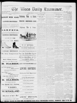 Primary view of object titled 'The Waco Daily Examiner. (Waco, Tex.), Vol. 16, No. 97, Ed. 1, Tuesday, April 10, 1883'.