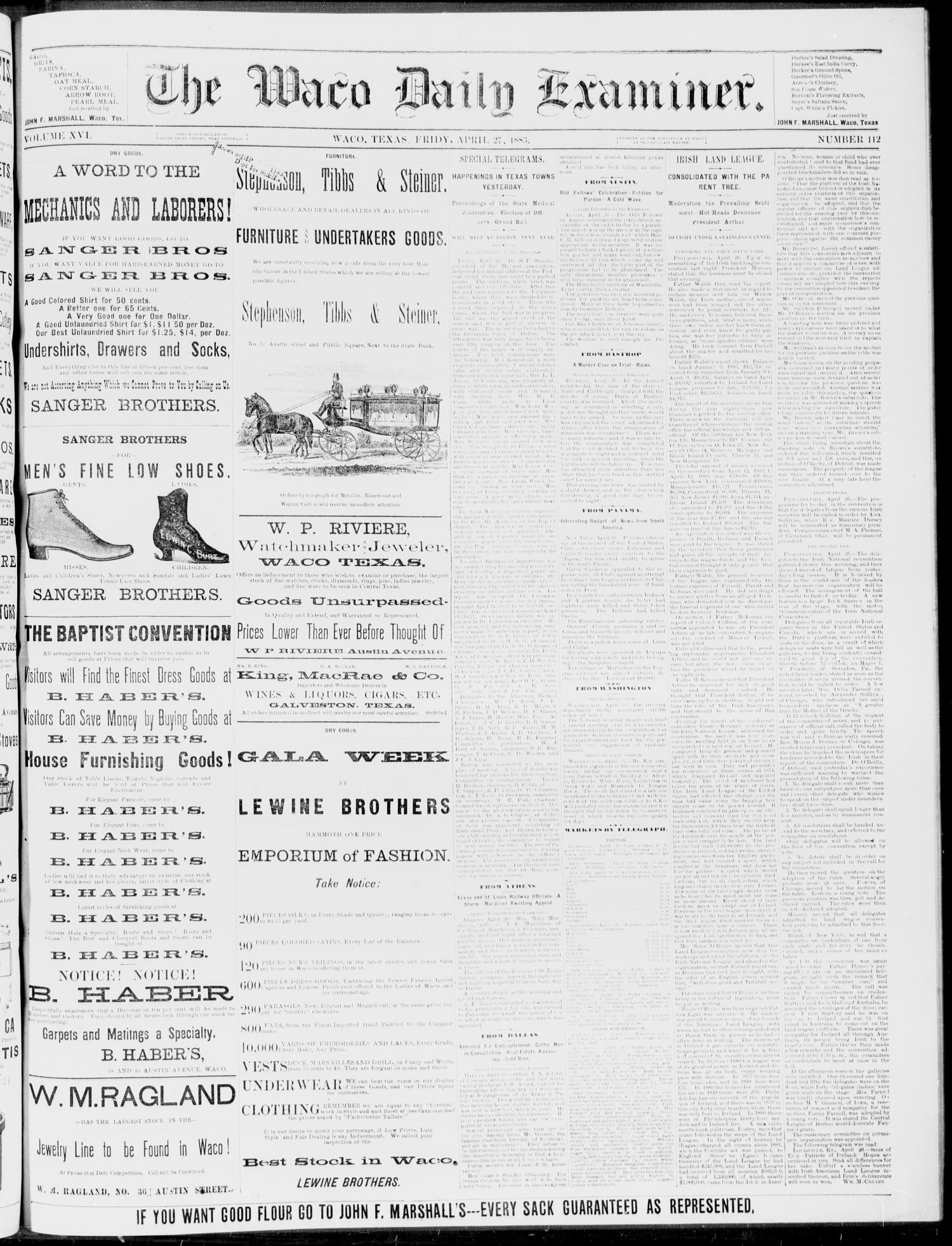 The Waco Daily Examiner. (Waco, Tex.), Vol. 16, No. 112, Ed. 1, Friday, April 27, 1883                                                                                                      [Sequence #]: 1 of 4