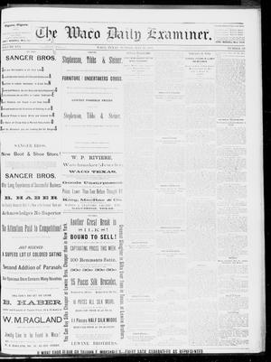 Primary view of object titled 'The Waco Daily Examiner. (Waco, Tex.), Vol. 16, No. 128, Ed. 1, Sunday, May 20, 1883'.