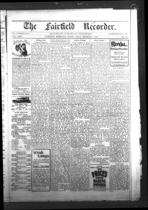 Primary view of The Fairfield Recorder. (Fairfield, Tex.), Vol. 23, No. 10, Ed. 1 Friday, December 2, 1898