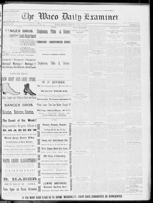 Primary view of object titled 'The Waco Daily Examiner. (Waco, Tex.), Vol. 16, No. 154, Ed. 1, Friday, June 15, 1883'.