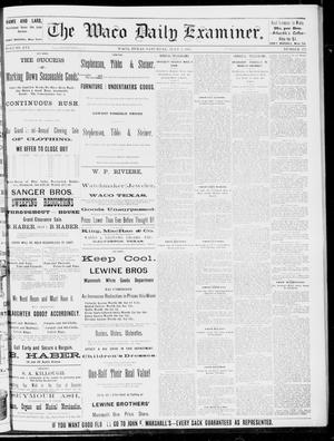 Primary view of object titled 'The Waco Daily Examiner. (Waco, Tex.), Vol. 16, No. 173, Ed. 1, Saturday, July 7, 1883'.