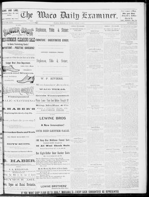Primary view of object titled 'The Waco Daily Examiner. (Waco, Tex.), Vol. 16, No. 174, Ed. 1, Sunday, July 8, 1883'.