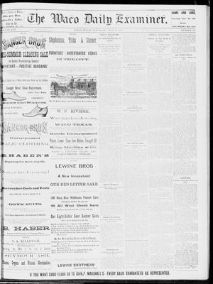Primary view of object titled 'The Waco Daily Examiner. (Waco, Tex.), Vol. 16, No. 179, Ed. 1, Saturday, July 14, 1883'.