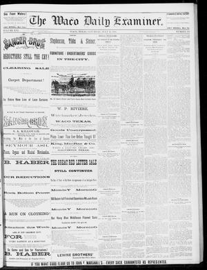 Primary view of object titled 'The Waco Daily Examiner. (Waco, Tex.), Vol. 16, No. 185, Ed. 1, Saturday, July 21, 1883'.