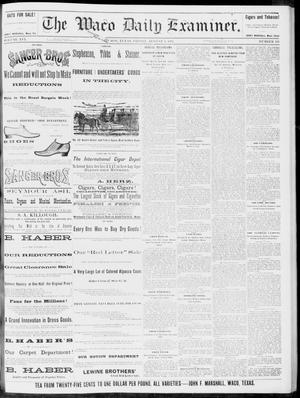 Primary view of object titled 'The Waco Daily Examiner. (Waco, Tex.), Vol. 16, No. 195, Ed. 1, Friday, August 3, 1883'.