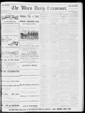 Primary view of object titled 'The Waco Daily Examiner. (Waco, Tex.), Vol. 16, No. 197, Ed. 1, Sunday, August 5, 1883'.