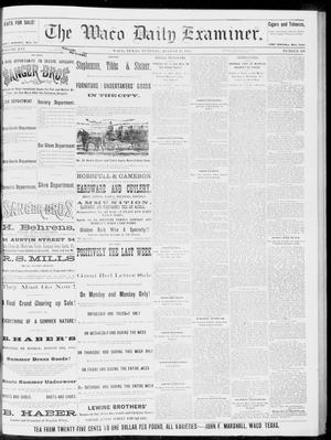 Primary view of object titled 'The Waco Daily Examiner. (Waco, Tex.), Vol. 16, No. 210, Ed. 1, Tuesday, August 21, 1883'.